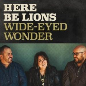Wide Eyed Wonder by Here Be Lions Chords and Sheet Music