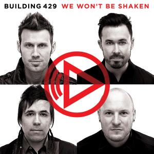 We Won't Be Shaken by Building 429 Chords and Sheet Music