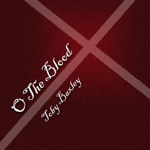 O The Blood by Toby Baxley Chords and Sheet Music