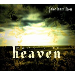 Watch Out Heaven by Jake Hamilton Chords and Sheet Music