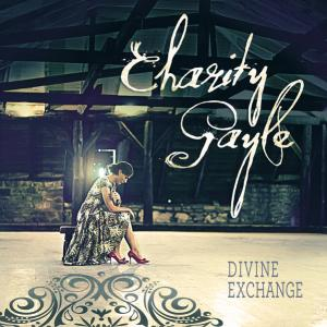Divine Exchange by Charity Gayle Chords and Sheet Music