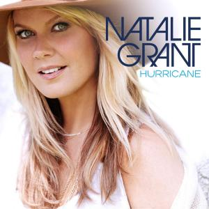 Hurricane by Natalie Grant Chords and Sheet Music