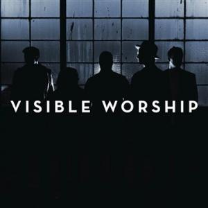 Yours Forever by Visible Worship Chords and Sheet Music