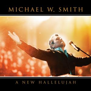 Mighty To Save by Michael W. Smith Chords and Sheet Music