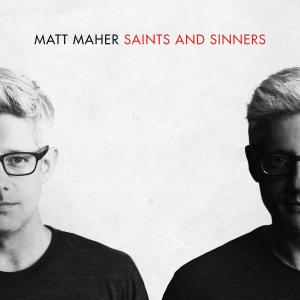 Everything Is Grace by Matt Maher Chords and Sheet Music