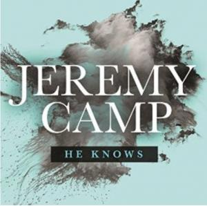 He Knows by Jeremy Camp Chords and Sheet Music