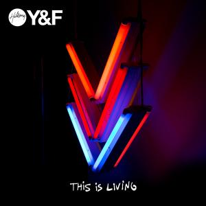 This Is Living  by Hillsong Young & Free Chords and Sheet Music