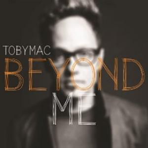 Beyond Me by tobyMac Chords and Sheet Music