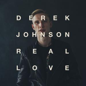 Real Love by Derek Johnson Chords and Sheet Music