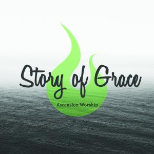 Story Of Grace by Ascension Worship Chords and Sheet Music