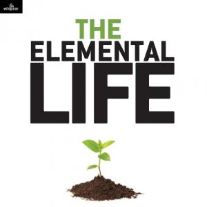 The Elemental Life