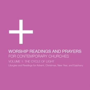 Worship Readings And Prayers For Contemporary Churches: The Cycle Of Light by Dan Wilt, WorshipTraining Chords and Sheet Music