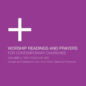Worship Readings And Prayers For Contemporary Churches: The Cycle Of Life  by Dan Wilt, WorshipTraining Chords and Sheet Music