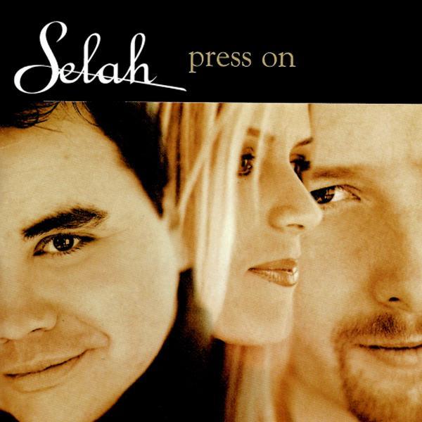 Selah sheet music from the album Press On | PraiseCharts