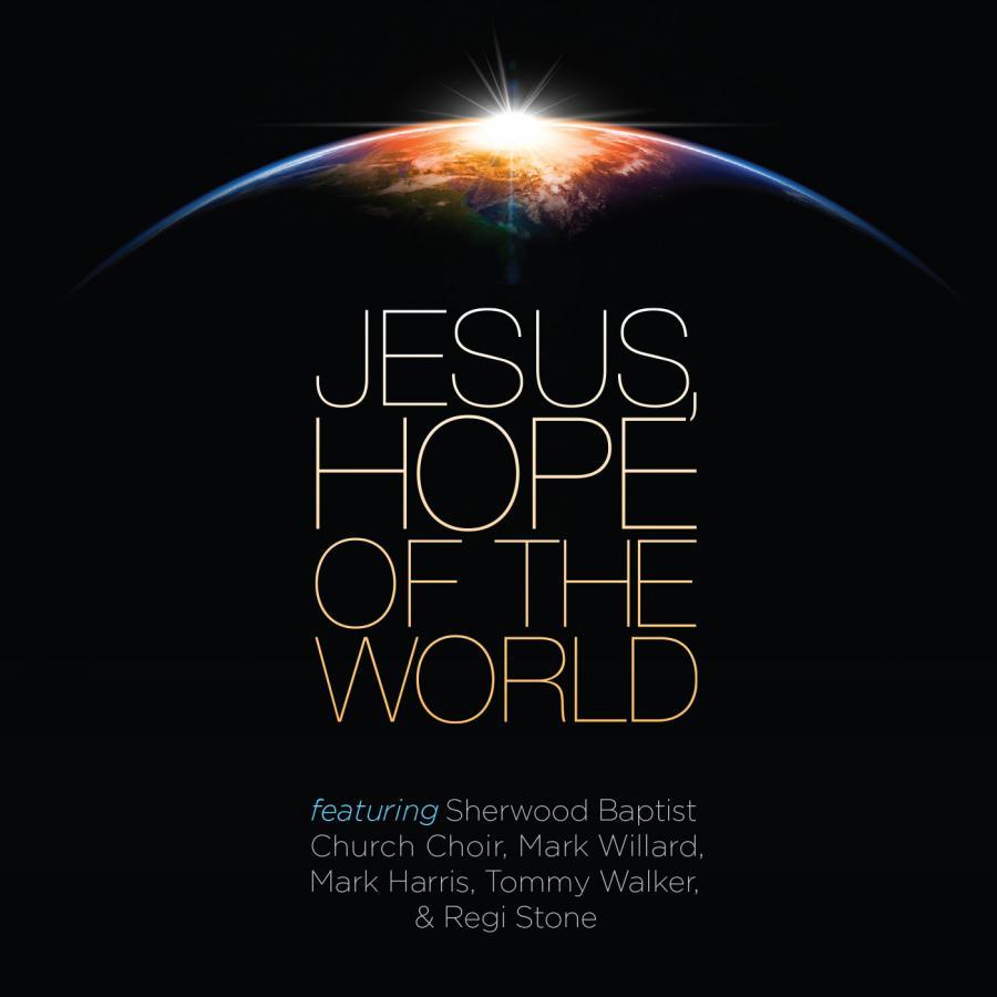 Jesus Hope Of The World