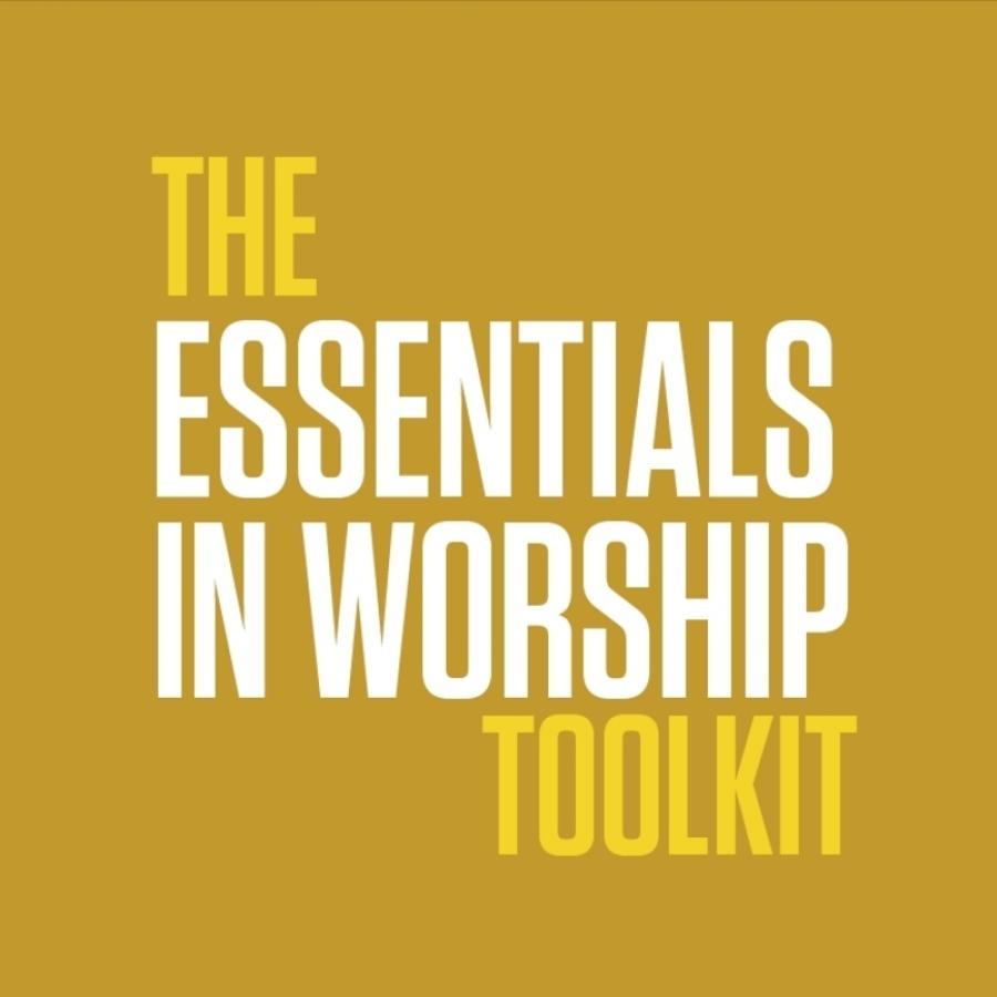 Essentials In Worship Toolkit