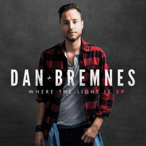 Where The Light Is by Dan Bremnes Chords and Sheet Music