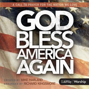 God Bless America Again by Mike Harland Chords and Sheet Music