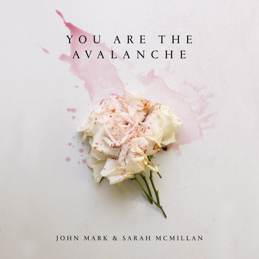 You Are The Avalanche