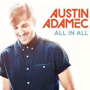All In All by Austin Adamec Chords and Sheet Music