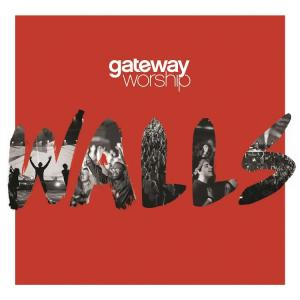 Walls by Gateway Worship, Cody Carnes Chords and Sheet Music
