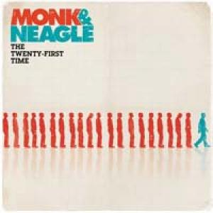 The Twenty First Time by Monk & Neagle Chords and Sheet Music