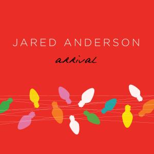 Arrival by Jared Anderson Chords and Sheet Music