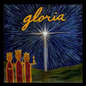 Gloria: A Christmas Celebration