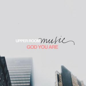 All Because Of You by Upper Room Music Chords and Sheet Music