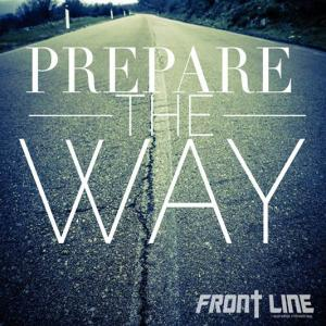 Prepare the Way by Derek Radcliff, Amanda Blankenship, Zach Carpenter, Jonathon Ison, Megan Parker Chords and Sheet Music