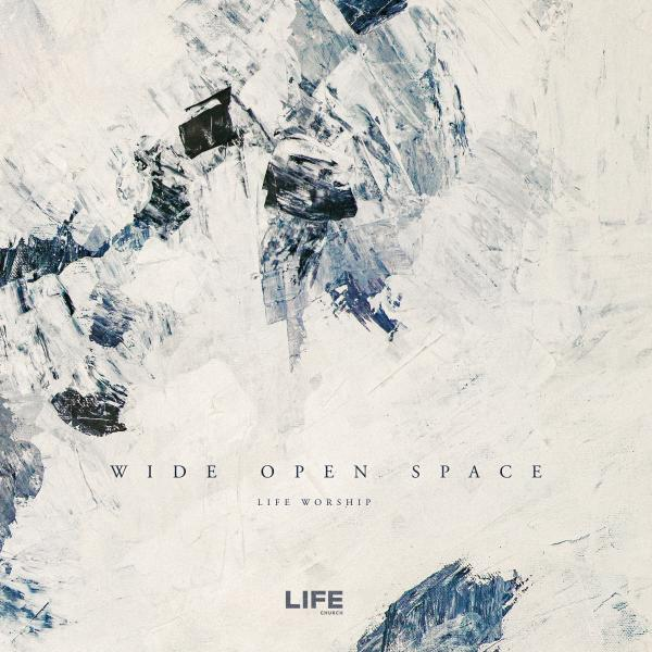 Wide Open Space Chords Life Worship Praisecharts