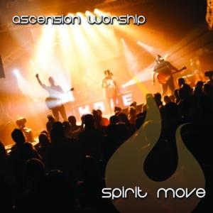 Spirit Move by Ascension Worship Chords and Sheet Music