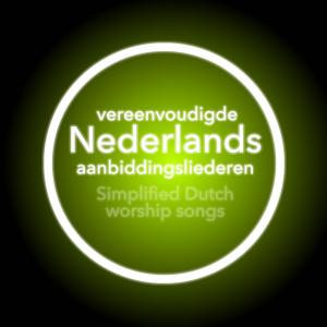 Kom Nu Is De Tijd (Simplified) by Brian Doerksen Chords and Sheet Music