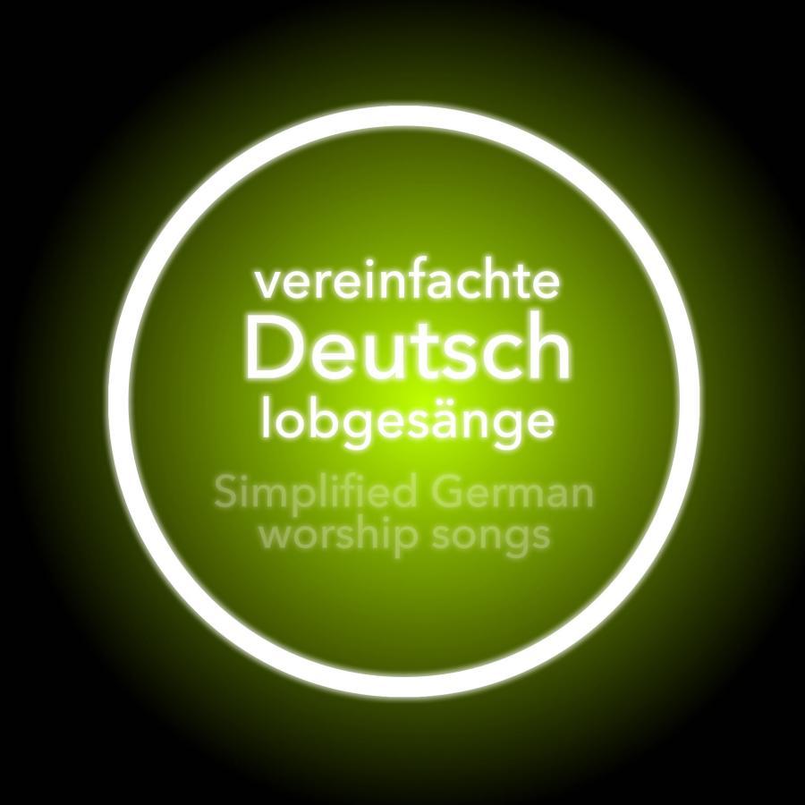Vereinfachte Deutsch Lobgesänge
