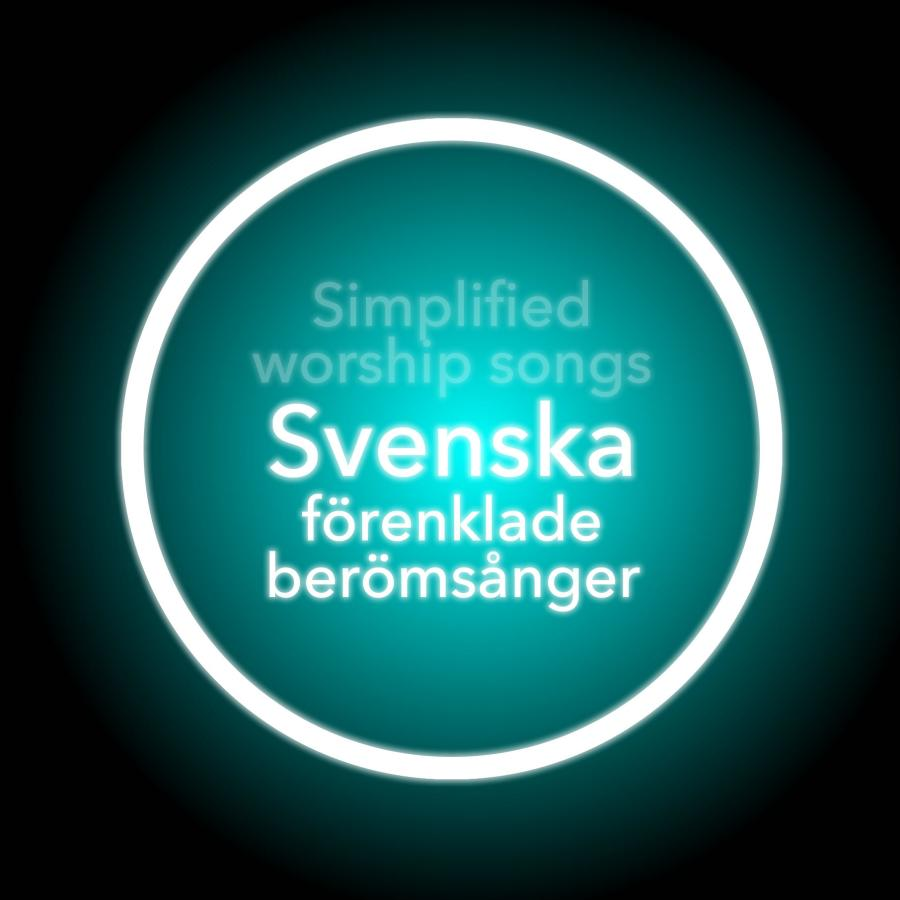 Simplified Worship Songs In Swedish