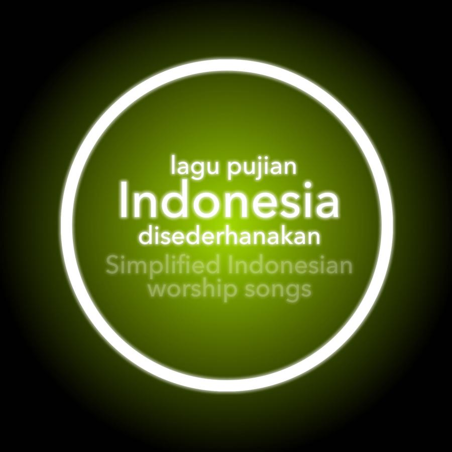 Simplified Worship Songs In Indonesian