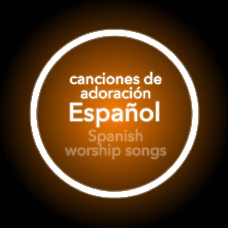 Canciones de Adoración Español