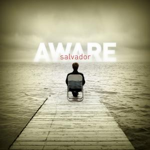 Aware by Salvador Chords and Sheet Music