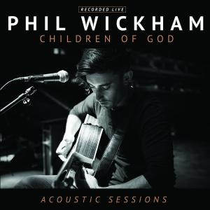 Here With Me by Phil Wickham Chords and Sheet Music