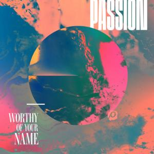 Glorious Day by Passion, Kristian Stanfill Chords and Sheet Music