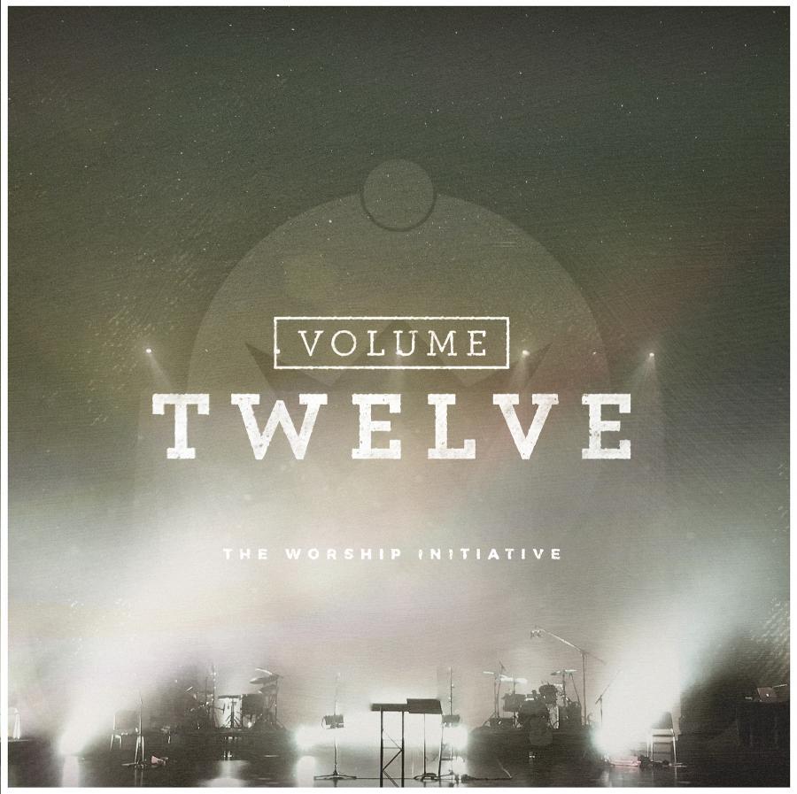 The Worship Initiative Volume 12