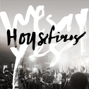 Jesus What A Savior by Housefires, Housefires Chords and Sheet Music