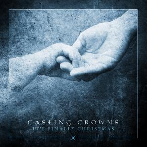 Gloria (Angels We Have Heard On High) by Casting Crowns Chords and Sheet Music