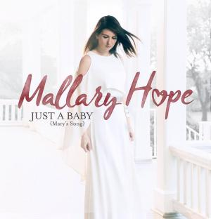 Just A Baby (Mary's Song) by Mallary Hope Chords and Sheet Music
