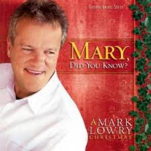 Mary Did You Know by Mark Lowry Chords and Sheet Music