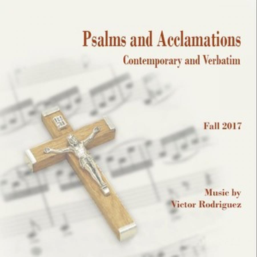 Psalms And Acclamations: Fall 2017