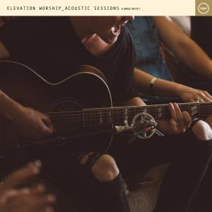 Resurrecting (Acoustic) by Elevation Worship Chords and Sheet Music