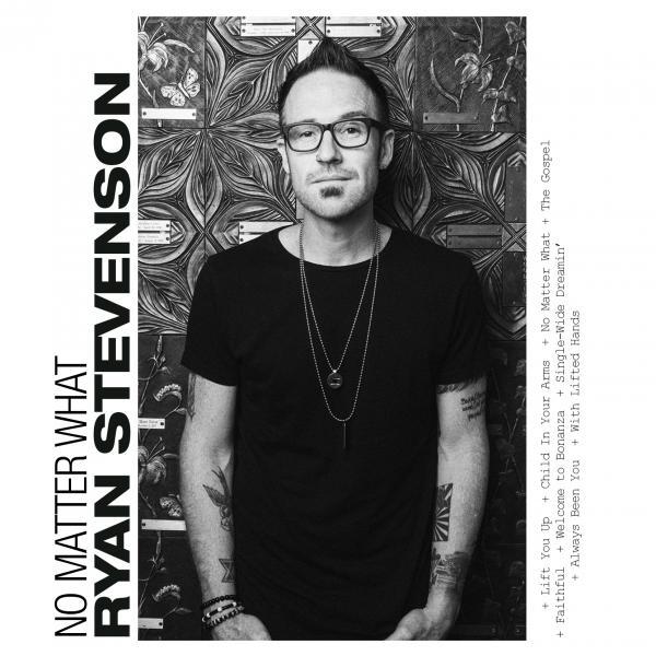 No Matter What Chords Ryan Stevenson Praisecharts