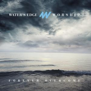 God Of Power Truth And Grace by Water's Edge Worship Chords and Sheet Music