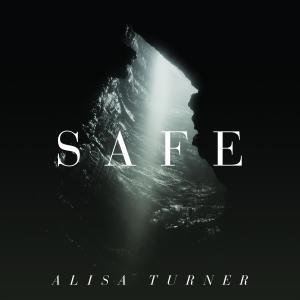 Safe by Alisa Turner Chords and Sheet Music